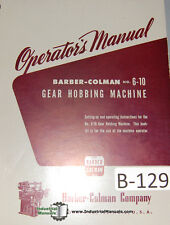 Barber Colman 6 10 Gear Hobbing 3 62page Operators Manual