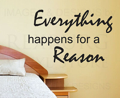 Wall Decal Sticker Quote Vinyl Art Lettering Things Happen for a Reason IN20