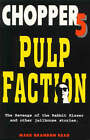 Pulp Faction: The Revenge of the Rabbit Kisser and Other Jailhouse Stories by Mark Brandon Read (Paperback, 2000)