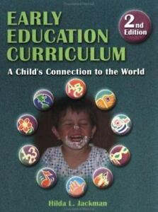 Early Education Curriculum: A Childs Connection to the World 4