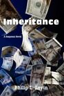 Inheritance 9780595436880 by Philip L. Levin Book