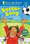 Soccer Song 9780152065652 by Patricia Reilly Giff Paperback