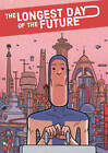 The Longest Day of the Future by Lucas Varela (Hardback, 2016)