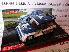 voiture 1/43 IXO Rallye Champions Finlande : MG METRO 6R4 1986 1000 LACS