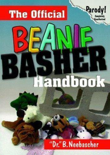 Official Beanie Basher Handbook by B. Neebascher