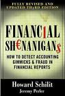 Financial Shenanigans: How to Detect Accounting Gimmicks & Fraud in Financial Reports by Howard Mark Schilit, Jeremy Perler (Hardback, 2010)