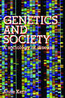 Genetics and Society: A Sociology of Disease by Anne Kerr (Paperback, 2004)