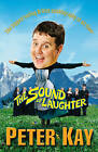 The Sound of Laughter by Peter Kay (Paperback, 2007)