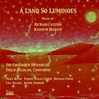 A Land So Luminous: Music by Kenneth Hesketh and Richard Causton (CD, Sep-2016, Prima Facie)