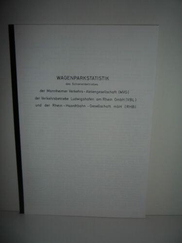 Wagenparkstatistik des Schienenbetriebes der Mannheimer Verkehrs Aktiengesellsch