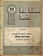 Ih Blue Ribbon Wagner 60 90 Backhoe Service Manual Gss 1114