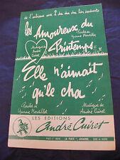 Partition Les amoureux du Printemps Elle n'aimait qu'le cha de André Cuiret 1960