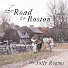 Road to Boston by Jolly Rogues (CD, Feb-2003, Jolly Rogues)