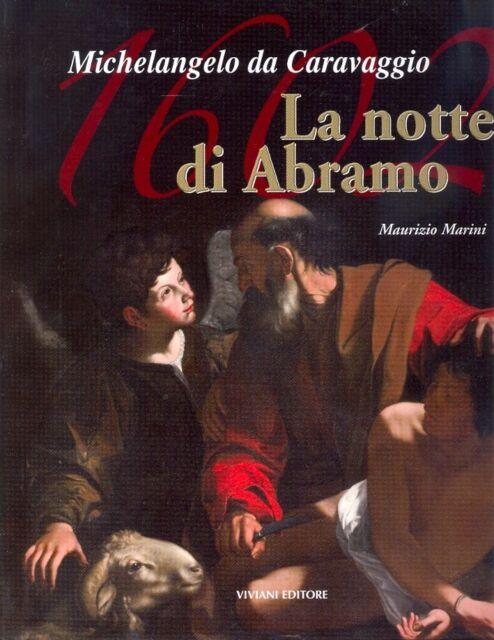 Michelangelo da Caravaggio 1602. 'La notte di Abramo'. Michelangelo da Caravaggi