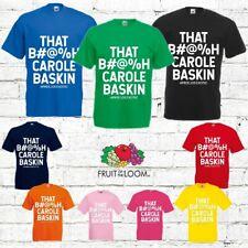 """/""""That B*tch/"""" Carole Baskin T-Shirt Slogan Tiger King Exotic Celebrity Ladies Top"""