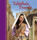 Tabitha's Travels : A Family Story for Advent by Arnold Ytreeide (2010, Paperback)