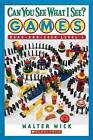 Can You See What I See?: Games by Walter Wick (Paperback, 2007)