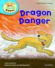 Oxford Reading Tree Read with Biff, Chip, and Kipper: First Stories: Level 4: Dragon Danger by Ms Cynthia Rider, Roderick Hunt (Hardback, 2011)