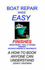Boat Repair Made Easy: Finishes by John P. Kaufman (Paperback, 2000)