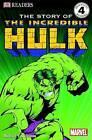 The Story of the Incredible Hulk by Dorling Kindersley Ltd (Paperback, 2003)