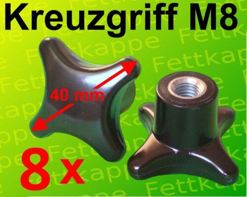 8 x Kreuzgriffmutter M8 Griff Ø 40 mm Kreuzmutter Feststellmutter Kreuzgriff