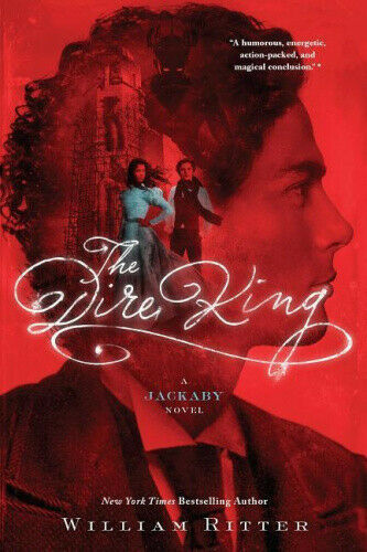The Dire King: A Jackaby Novel by William Ritter.