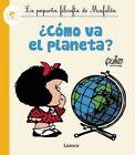 Acamo Va El Planeta? / How's the Planet Doing? by Quino (Hardback, 2016)