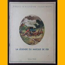LA LÉGENDE DU MASQUE DE FER Clément Dailly M. Moniquet 1948