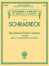 The School of Violin Technics Complete : Books 1-3 and Complete Scale Studies...
