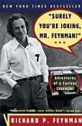 Surely You're Joking, Mr. Feynman: Adventures of a Curious Character von Richard P. Feynman (1997, Taschenbuch)