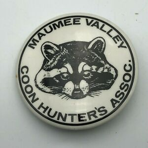 "Rare Maumee Valley Coon Hunter's Assoc. 2"" Pin Pinback Raccoon Ohio Vintage  N7"