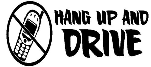 Hang Up And Drive Window sticker Car RV Hunting Truck Fun Outdoor Vinyl Decal