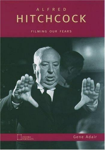Alfred Hitchcock : Filming Our Fears by Adair, Gene