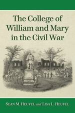 NEW - The College of William and Mary in the Civil War