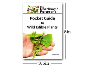 The Northwest Forager's Pocket Guide to Wild Edible Plants, Foraging Field Book