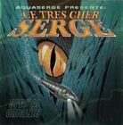 Aquaserge CE TRES Cher Serge Special Origins CD 2010