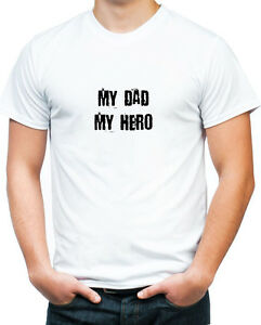 6ef07b3d7 FATHERS DAY GIFT MY DAD MY HERO T SHIRT WHITE WORLDS BEST DAD DADDY ...