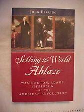 2000 PB Book, SETTING THE WORLD ABLAZE, WASHINGTON, ADAMS, JEFFERSON; REVOLUTION