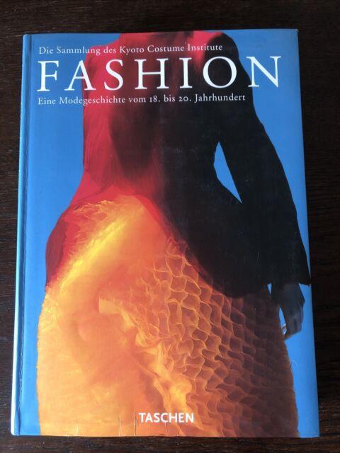 Fashion. Eine Modegeschichte vom 18. bis 20. Jahrhundert Kyoto Costume Inst.