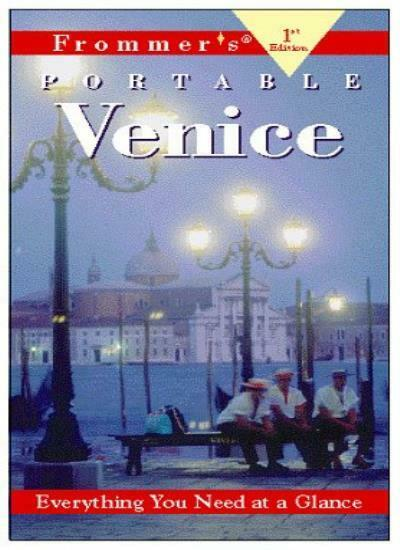 Frommer's Portable Venice (1st Ed.) By Darwin Porter,Danforth Prince