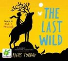 The Last Wild by Piers Torday (CD-Audio, 2013)