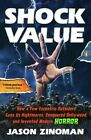 Shock Value: How a Few Eccentric Outsiders Gave Us Nightmares, Conquered Hollywood, and Invented Modern Horror by Jason Zinoman (Paperback / softback, 2012)
