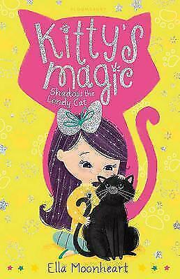 1 of 1 - (Good)-Kitty's Magic 2: Shadow the Lonely Cat (Paperback)-Moonheart, Ella-140887