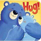 Hug! by Tiger Tales (Board book, 2013)