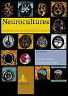 Neurocultures: Glimpses into an Expanding Universe by Peter Lang GmbH (Paperback, 2010)