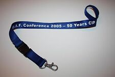 C.I.F. Conference 2005 50 Years CIP Schlüsselband / Lanyard NEU!!