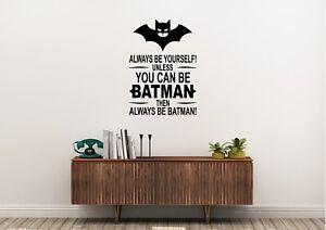 Always-Be-Yourself-Batman-Inspired-Wall-Art-Home-Decor-Decal-Vinyl-Sticker