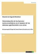 Determinacion de Los Factores Socio-Economicos en el Manejo de Los Sistemas...