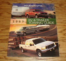 Original 2003 Ford Truck RV & Trailer Towing Guide Sales Brochure 03