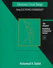 Electronics Circuit Design Using Electronics Workbench (BookWare Companion